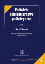 Pediatria i pielęgniarstwo pediatryczne. Muscari