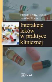 Interakcje leków w praktyce klinicznej.