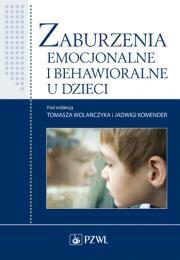 Zaburzenia emocjonalne i behawioralne u dzieci.