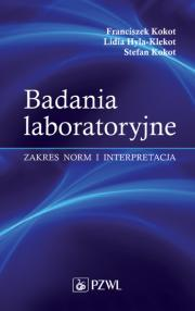 Badania laboratoryjne. Zakres norm i interpretacja