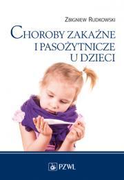 Choroby zakaźne i pasożytnicze u dzieci.