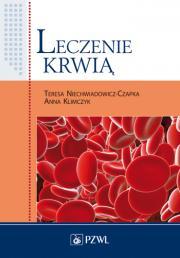 Leczenie krwią. Podręcznik dla studiów medycznych.