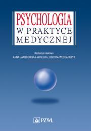 Psychologia w praktyce medycznej.