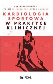 Kardiologia sportowa w praktyce klinicznej.