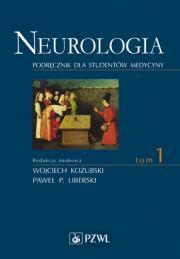 Neurologia. Tom 1