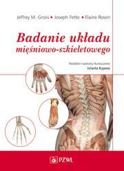 Badanie układu mięśniowo-szkieletowego. Podręcznik dla studentów.