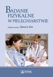 Badanie fizykalne w pielęgniarstwie.
